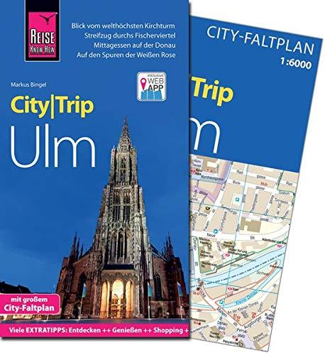 Reise Know-How CityTrip Ulm: Reiseführer mit Faltplan und kostenloser Web-App