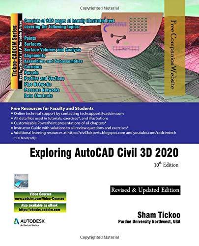 Exploring AutoCAD Civil 3D 2020, 10th Edition