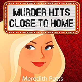 Murder Hits Close to Home  audiobook cover art