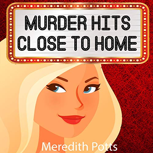 Murder Hits Close to Home cover art