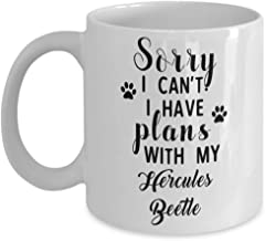 Hercules Beetle Mug - Sorry I Can't I Have Plans With My - Funny Novelty Ceramic Coffee & Tea Cup Cool Gifts For Men Or Women With Gift Box
