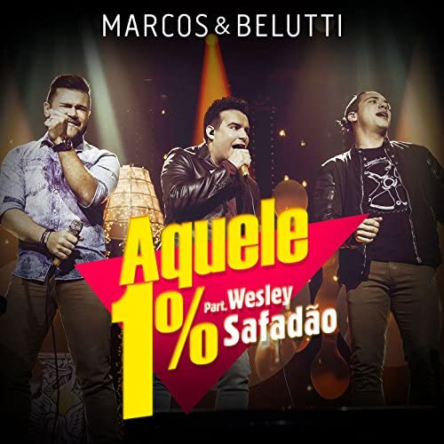 Marcos & Belutti feat. Wesley Safadão