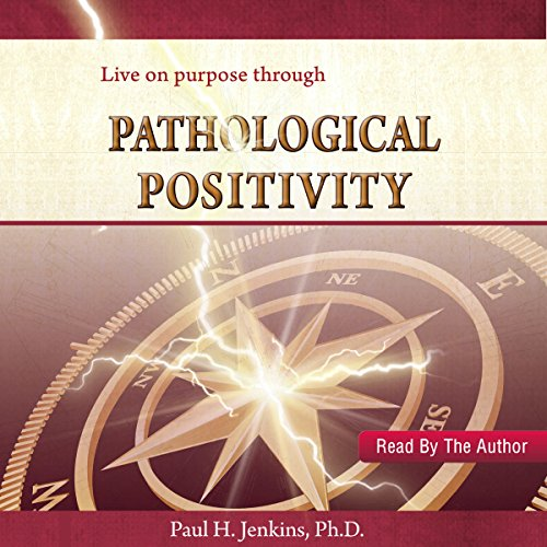 Pathological Positivity audiobook cover art