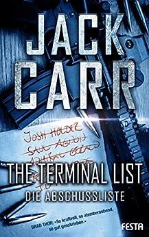 THE TERMINAL LIST - Die Abschussliste (German Edition) by [Jack Carr]