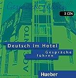 Deutsch im Hotel, neue Rechtschreibung, Einheit 1-8 und Phonetik, 2 Audio-CDs (Turismo) - Paola Barberis Italiano