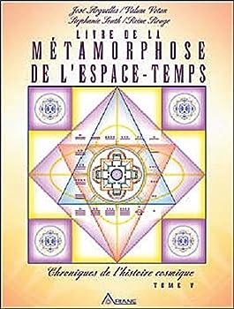 Paperback Livre de la métamorphose de l'espace temps (French Edition) Book