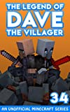 Dave the Villager 34: An Unofficial Minecraft...