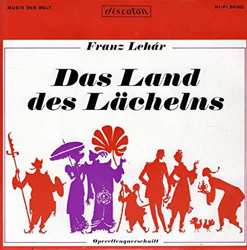 Franz Lehar Das Land des Lächelns / Franz Lehar Das Land des Lächelns