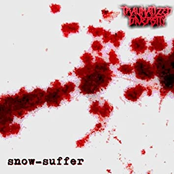 Snow-Suffer (feat. Traumatized Diversity)
