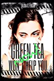 Green Tea Won't Help You Now!: A Billionaire On Board Romance (Jet Set Chronicles Book 2) (English Edition)