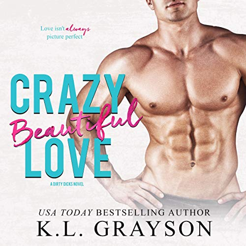 Crazy, Beautiful Love Titelbild