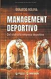Management Deportivo: Del club a la empresa deportiva
