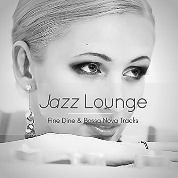 Jazz Lounge - Fine Dine & Bossa Nova Tracks
