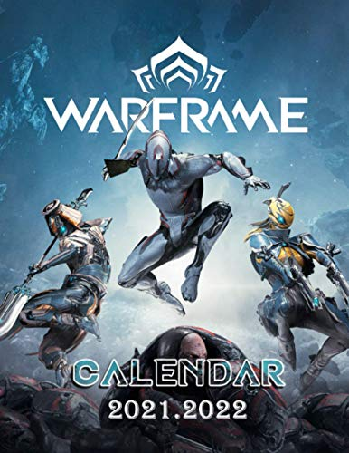 Warframe: 2021 – 2022 Games Calendar – 18 months – 8.5 x 11 Inch High Quality Images