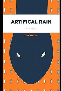 Artificial Rain: The Return
