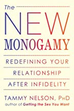 The New Monogamy: Redefining Your Relationship After Infidelity