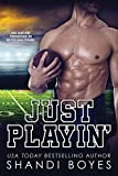 Just Playin': Romantic Sports Comedy