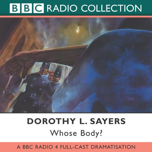 Whose Body? [Dramatised] audiobook cover art