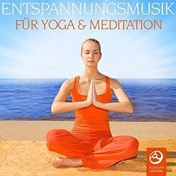 Entspannungsmusik fuer Yoga und Meditation