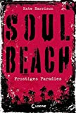 Soul Beach - Frostiges Paradies: Band 1 - Kate Harrison