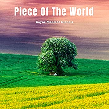 Piece of the World