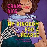 My Kingdom for a Hearse (John J. Malone)