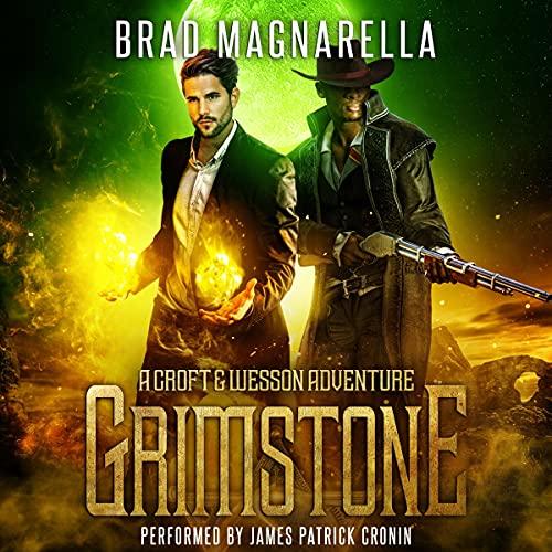 Grimstone: A Croft and Wesson Adventure: Croft & Wesson, Book 1