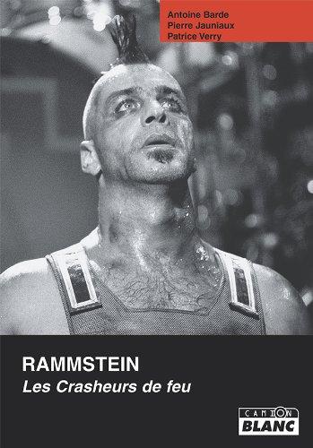 RAMMSTEIN Les crasheurs de feu (French Edition)