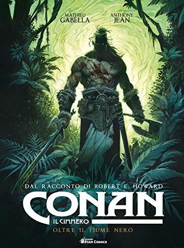 Conan il cimmero. Oltre il fiume nero (Vol. 3)