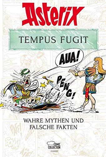 Asterix - Tempus Fugit: Wahre Mythen und falsche Fakten