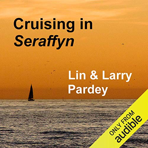 Cruising in Seraffyn audiobook cover art