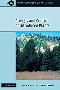 Ecology and Control of Introduced Plants (Ecology, Biodiversity and Conservation)