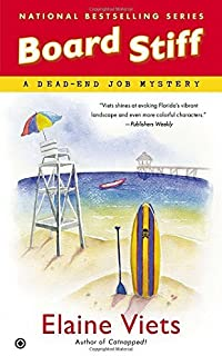 Board Stiff: A Dead-End Job Mystery by Elaine Viets (2014-05-06)