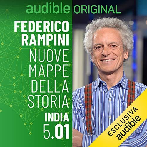 L'Oriente eterno - India 5.1: Nuove mappe della Storia - India 5.1