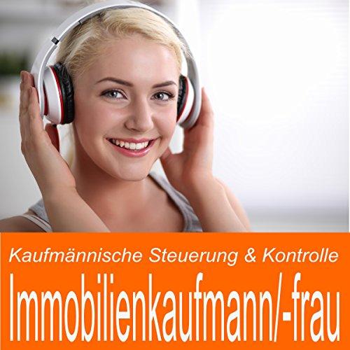 Kaufmännische Steuerung & Dokumentation für Immobilienkaufmann / Immobilienkauffrau Titelbild