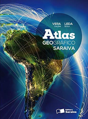 Atlas geográfico Saraiva - Volume único