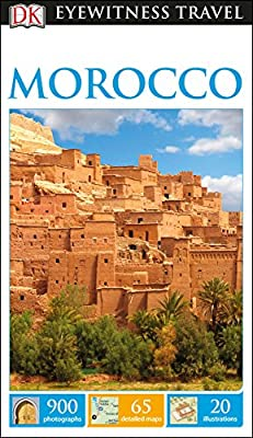 DK Eyewitness Travel Guide Morocco (Eyewitness Travel Guides)
