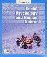 Social Psychology and Human Nature (Cengage / Mindtap)