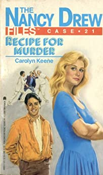 Recipe for Murder (Nancy Drew Files Book 21) by [Carolyn Keene]