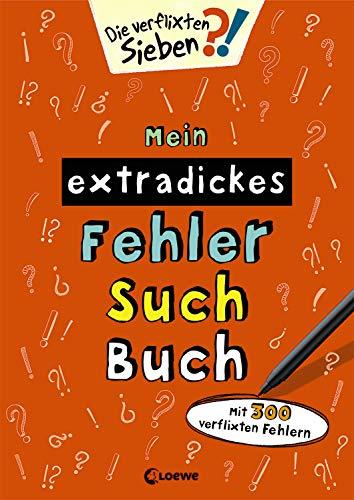 Mein extradickes Fehler-Such-Buch (orange): Mit 300 verflixten Fehlern (Die verflixten Sieben)