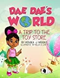 Dae Dae's World: A trip to the toystore (English Edition)