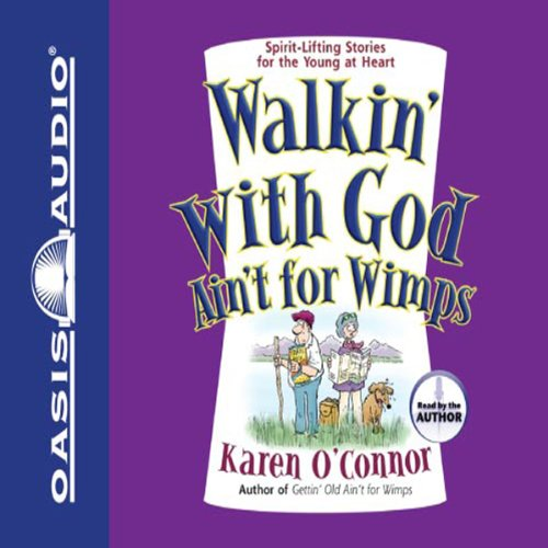 Walkin' With God Ain't for Wimps audiobook cover art