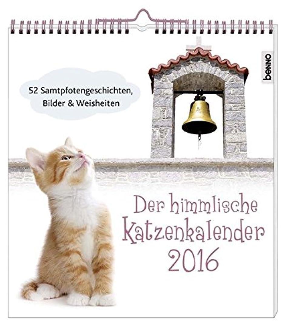 ローズ数学者ぺディカブDer himmlische Katzenkalender 2016: 52 Samtpfotengeschichten, Bilder und Weisheiten