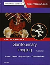 Genitourinary Imaging: The Requisites, 3e (Requisites in Radiology) by Ronald J. Zagoria MD FACR (2015-09-07)