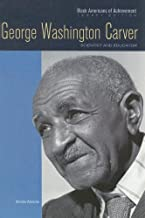 George Washington Carver: Scientist and Educator (Black Americans of Achievement (Hardcover))