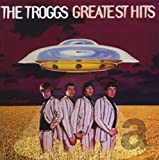 Songtexte von The Troggs - Greatest Hits