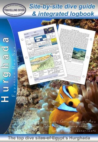 Hurghada: Diving Guide and Integrated Logbook