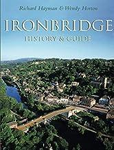 Ironbridge: History & Guide