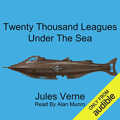 Twenty Thousand Leagues Under the Sea                   De :                                                                                                                                 Jules Verne                               Lu par :                                                                                                                                 Alan Munro                      Durée : 17 h et 57 min     Pas de notations     Global 0,0