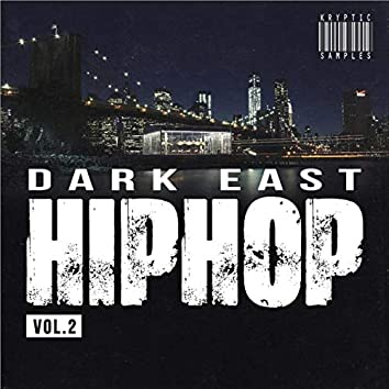 Dark East Hip Hop, Vol. 2 by Kryptic